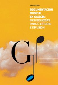 Cartel seminario documentacion musical galicia