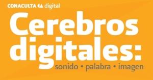 Logo Cerebros Digitales de Conaculta