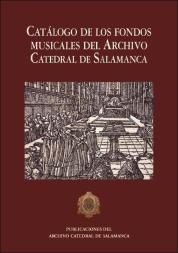 Cubierta del Catálogo de los fondos musicales del Archivo Catedral de Salamanca
