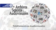Tele-encuentros audiovisuales