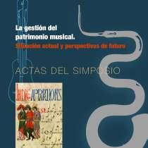 """Simposio """"La gestión del patrimonio musical. Situación actual y perspectivas de futuro"""""""