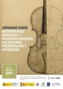JORNADAS SOBRE INSTRUMENTOS MUSICALES Y REGISTROS SONOROS: COLECCIONES, PRESERVACIÓN Y EXPOSICIÓN
