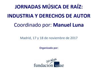 Jornadas Música de Raíz: industria y derechos de autor